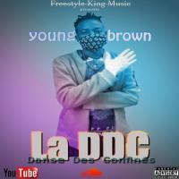 Young Brown La DDC (Danse Des Confinés)