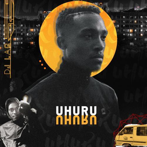 DJ LAG Uhuru album cover