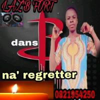 Laz'B Fort Na' Regreter