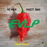 Mc Max Elle Vend Le Piment (feat. Pheezy Bang)