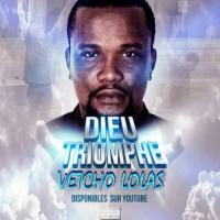 Vetcho Lolas - Dieu Triomphe