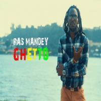 Ras Mandey Ghetto