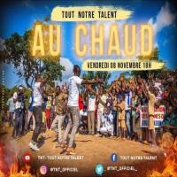 TNT (Tout Notre Talent) - Au Chaud