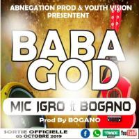 Mic Igro ft Bogano Baba God cover