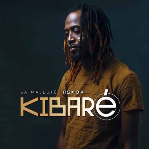 Sa Majesté Askoy - Kibaré