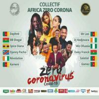 Collectif Africa Zero Corona (Mr Leo Feat Collectif Africa (Wiz Ofuasia, Kedjevara, Salatiel, Daphné, Kameni, Révolut