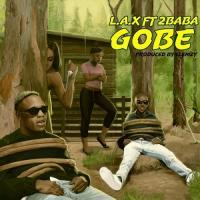 L.A.X Gobe (feat. 2Baba) cover