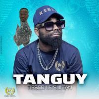 Tiesco Le Sultan - Tanguy