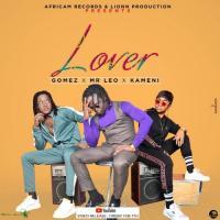 Mr Leo - Lover (feat. Kameni, Gomez)