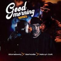 Stonebwoy Good Morning (Remix) [feat. Sarkodie, Kelvyn Colt]