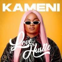 Kameni Love and Hustle