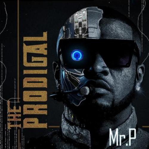 Mr. P The Prodigal