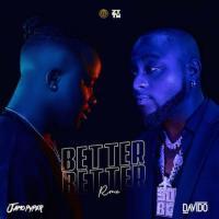 Jamopyper Better Better (Remix) [feat. Davido]