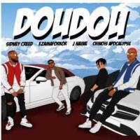 Sidney Creed - Doudou (feat. Ezamaforkor, J-haine, Chinois L'apocalypse)