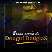 Dougui Douglas Bonne année
