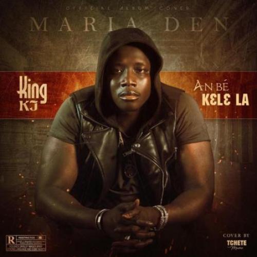 King KJ An bé kɛlɛ la