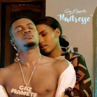Gaz Mawete - Maitresse