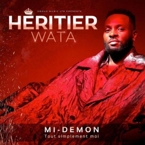 Héritier Wata - Tout simplement moi (Mi-démon)