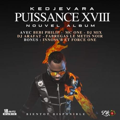 DJ Kedjevara Puissance XVIII (Extrait)