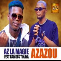 AZ La Magie AZAZOU (feat. Ramsès Tikaya)