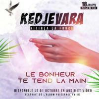 DJ Kedjevara Le bonheur te tend la main