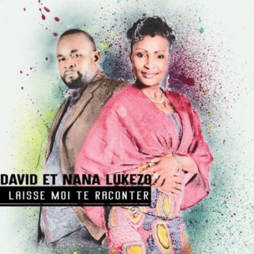 Nana Lukezo; David Lukezo Laisse moi te raconter