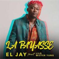 El Jay - La Payass (feat. Mr Yung, Lilo Lekikounte)