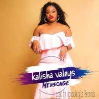 Kalisha Valeys Mensonge
