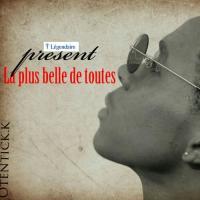 Otentick.k La Plus Belle De Toute