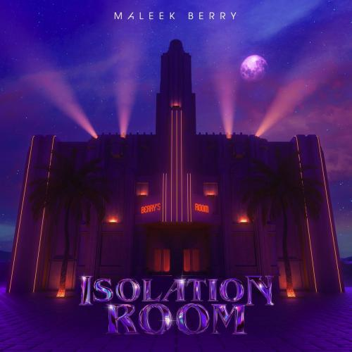 Maleek Berry Isolation Room album cover