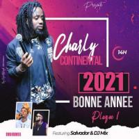 Charly Continental Bonne année plaque 1 (feat. Salvador, DJ Mix)