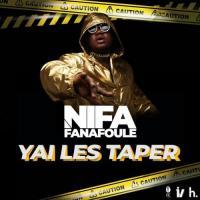 Nifa Fanafoule Yai Les Taper