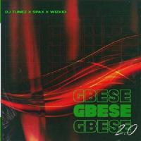 Dj Tunez - Gbese 2.0 (feat. Spax, Wizkid)