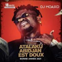 Dj Moasco Atalaku Abidjan Est Doux