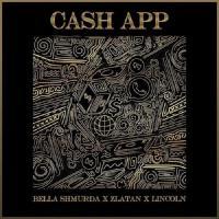 Bella Shmurda Cash App (feat. Zlatan, Lincoln)