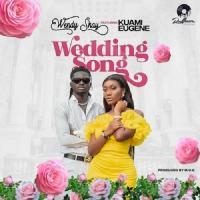 Wendy Shay Wedding Song (feat. Kuami Eugene)
