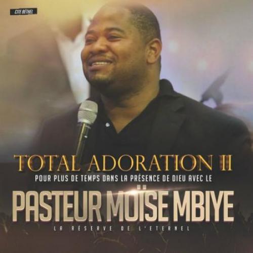 Moise Mbiye Totale Adoration 2 (Cité Béthel)