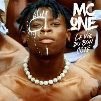 MC One - La vie du bon côté