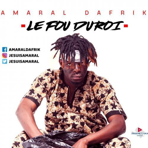 Amaral Dafrik Le Fou Du Roi