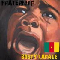 Bosty Larage Fraternite