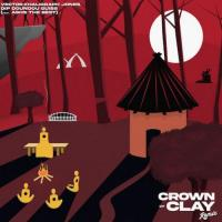 Vector Crown Of Clay (Remix) [feat. Khaligraph Jones, Dip Doundou Guiss & Ashs The Best]