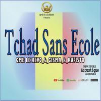 Gmb Le Revo Tchad Sans Ecole (feat. Gisma, Rufilsto)