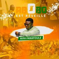 Nifa Fanafoule - Abobo Est Réveillé