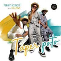 Ferry Songz Taper Poto (feat. Kozak)