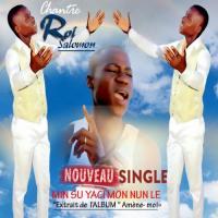 Chantre Roi Salomon Min Su Yaci Mon Nun Le