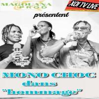 Mono Choc Hommage