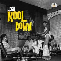 Lega Kool Down