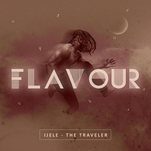 Flavour - Ijele the Traveler