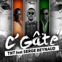 TNT C'Gâté (feat. Serge Beynaud)