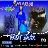 Boy Delor Faut Bara (feat. Meller Latine) cover
